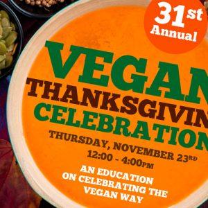 31st Vegan Thanksgiving