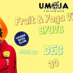 Fruit and Yoga Vibes