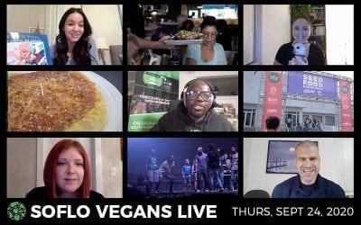 SoFlo Vegans LIVE | September 24, 2020