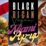 Black Rican Vegan Miami Pop-up