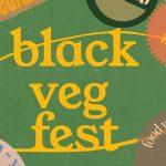 Black Veg Fest